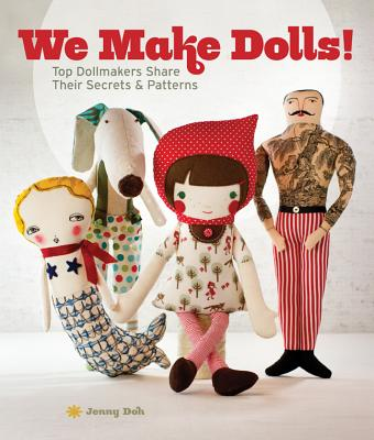 We Make Dolls! By Doh, Jenny