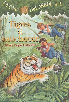 Tigres Al Anochecer / Tigers at Twilight By Osborne, Mary Pope